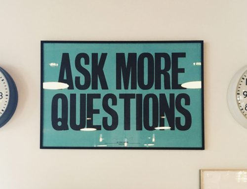 3 Critical Questions You Need to Ask Yourself…